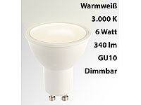Luminea LED-Spot GU10, 6 Watt, 340 Lumen, A+, warmweiß (3000 K)